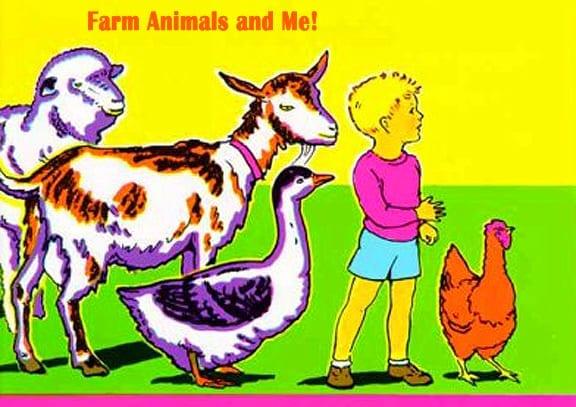 Farm Animals and Me!